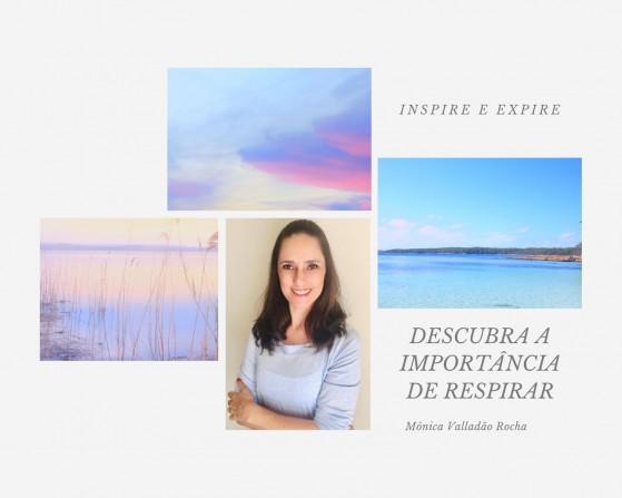 Descubra e importância de respirar e sua relação com o stress, por Mônica Valladão Rocha